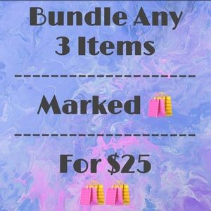 3 Items for $25!!